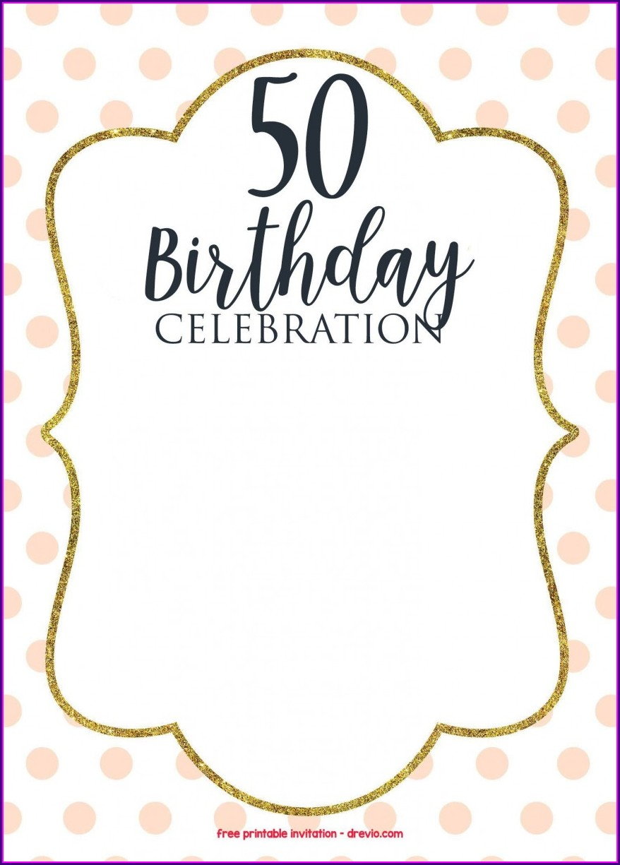 Create Your Own 50th Birthday Invitations Free